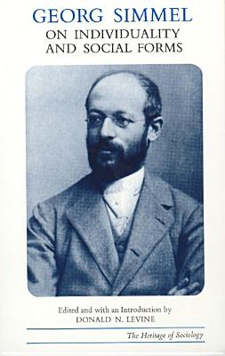 Georg Simmel on Individuality and Social Forms By Simmel, Georg